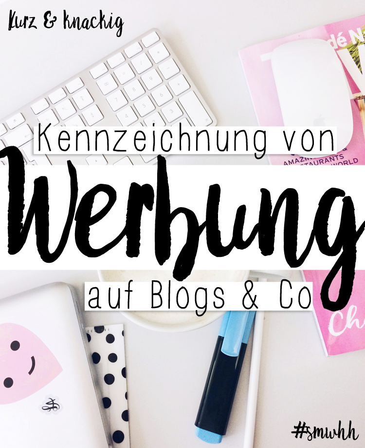 Kennzeichnung von Werbung auf Blogs smwhh