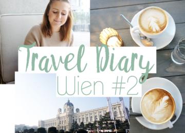 Wien Travel Diary Blogger #2