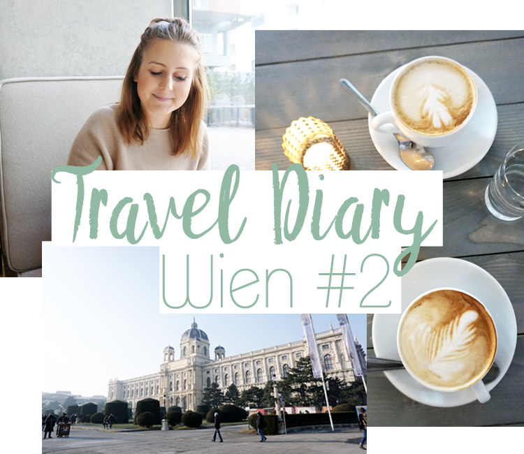 Wien Travel Diary Blogger #2