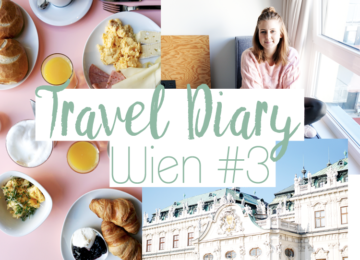 Wien Travel Diary Blogger #3