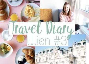 Wien Travel Diary Blogger #3